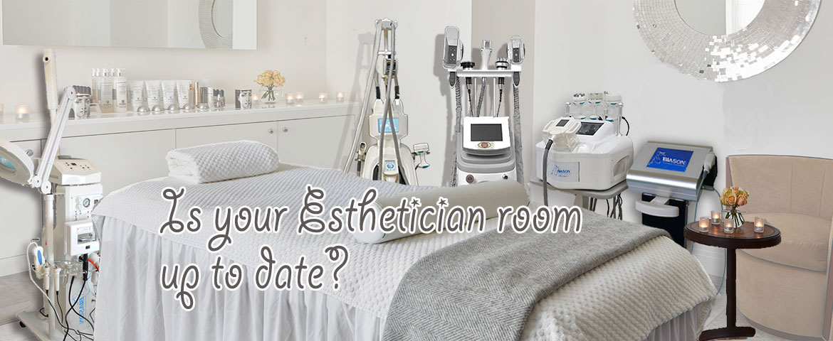 Esthetic room up to date